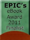 2011 EPIC eBook Award Finalist - Next Time I'm Gonna Dance