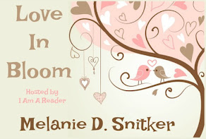 Love in Bloom featuring Melanie D. Snitker - 9 April