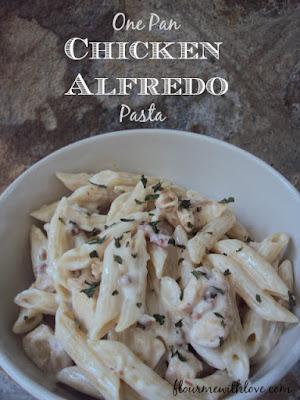 One Pan Chicken Alfredo Pasta; flourmewithlove.com