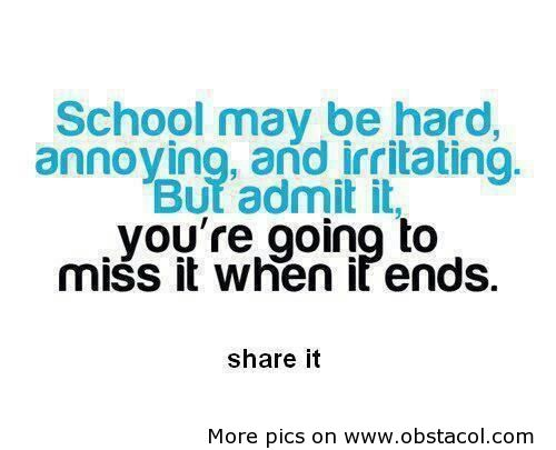 quotes on school life ending - photo #18