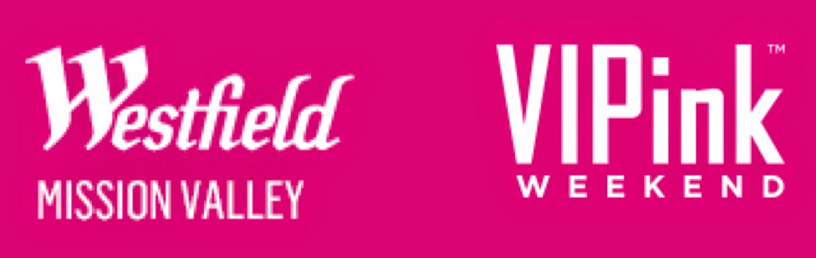 Westfield Mission Valley Bright Pink, Bright Pink fundraiser in san diego, VIPink weekend