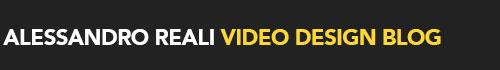 Alessandro Reali Video Design Blog