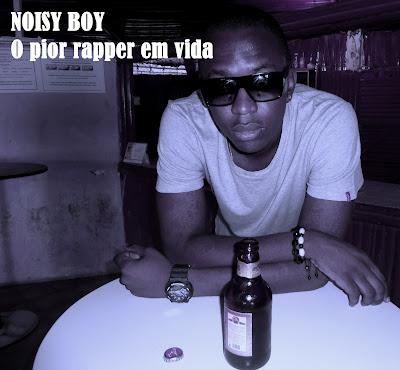 Rap Angolano - Noisy Boy - O pior rapper em vida