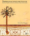 LIBRO PARA LOS ENAMORADOS DE LA HISTOLOGIA. IMPREGNACIONES METALICAS