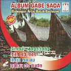 CD MUSIK ALBUM GABE SADA (Gabungan Artis Batak Exclusif)