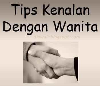 Tips Kenalan Dengan Wanita cukup mudah. Jika anda tahu tipsnya pasti ...