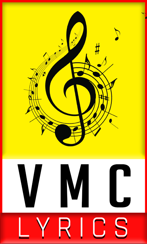 VMC LYRIC - Hindi Song Lyrics, Album song Lyrics, Punjabi Song Lyrics