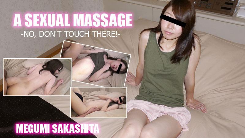 Megumi Sakashita Sexual Massage No, Don't Touch There!