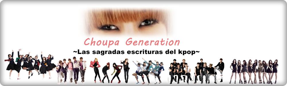 Choupa Generation