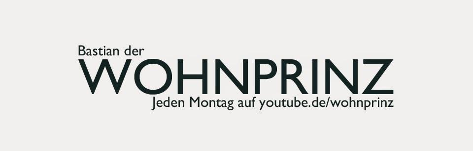 Bastian der Wohnprinz - Wohnblogger im Videoformat.