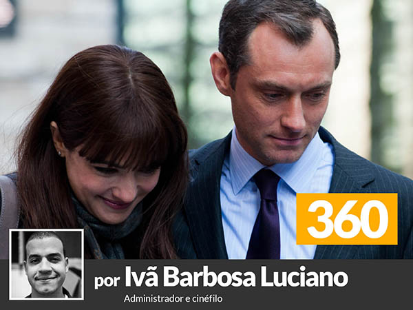 Sétima Arte | '360', mais recente filme de Fernando Meirelles, é tema do artigo de Ivã Barbosa Luciano