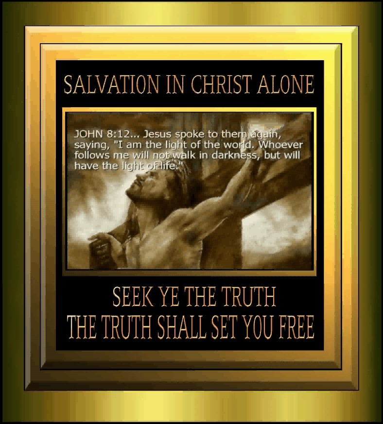 Salvation in CHRIST Alone