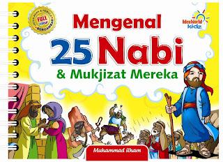 Mukjizat 25 Nabi Dan Rasul