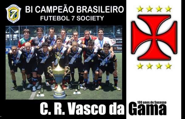 VASCO:BICAMPEÃO BRASILEIRO DE SOCIETY 2009