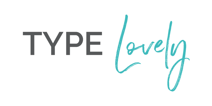 Type Lovely