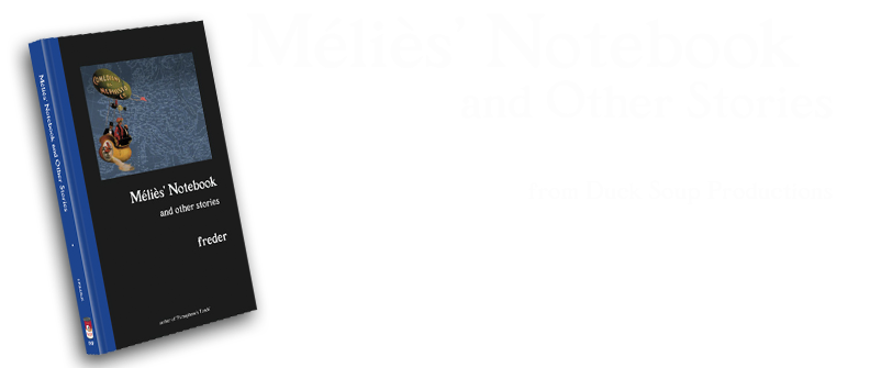 Méliès' Notebook and Other Stories