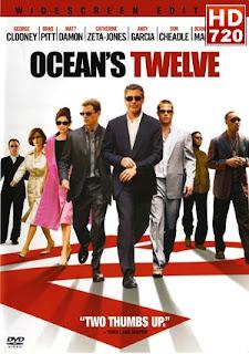 Ver pelicula La nueva gran Estafa (Ocean's Twelve) (2004)