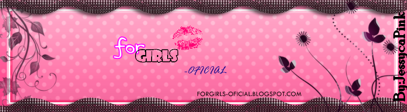 For Girls-Oficial *-*