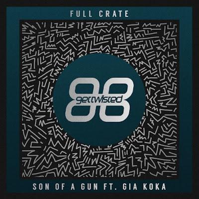 Full Crate Ft. Gia Koka - Son Of A Gun