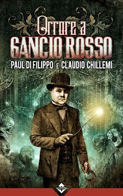 Orrore a Gancio Rosso (Paul Di Filippo e Claudio Chillemi)