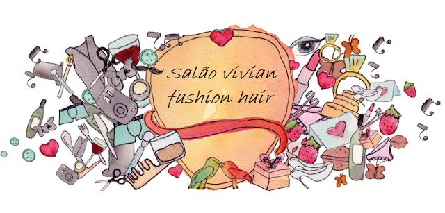 Salão Vivian Fashion Hair