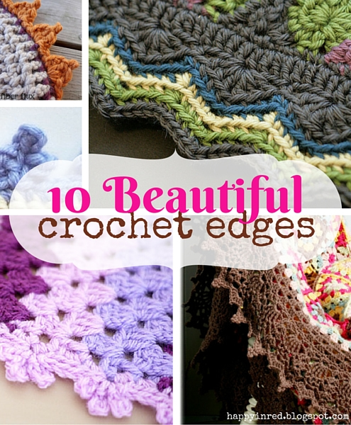 10 pretty crochet edges for crochet blankets | Happy in Red
