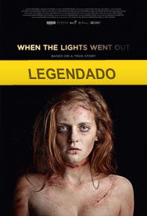 Quando as Luzes se Apagaram – Legendado