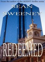 http://www.amazon.com/Redeemed-Sean-Sweeney-ebook/dp/B00F01WY5I/ref=sr_1_1?s=digital-text&ie=UTF8&qid=1390827483&sr=1-1&keywords=redeemed+sweeney