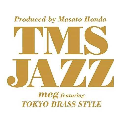 [MUSIC] meg featuring 東京ブラススタイル – トムスJAZZ/meg featuring Tokyo Brass Style – TMS JAZZ (2014.12.17/MP3/RAR)