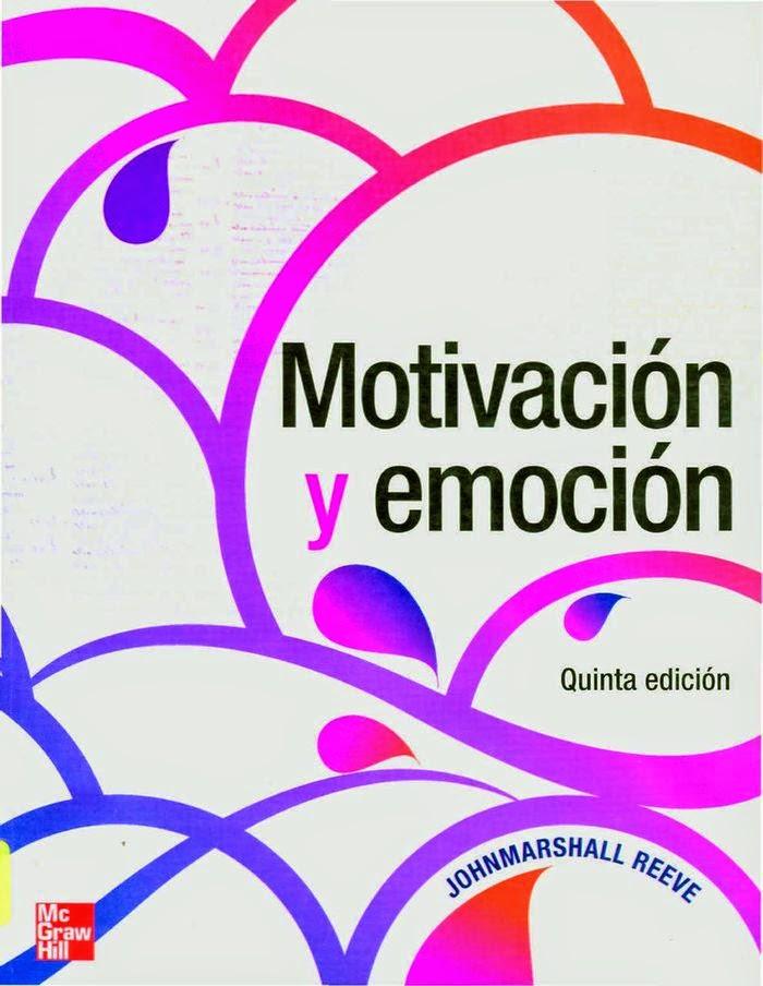 Motivación y Emoción Johnmarshall Reeve 5ª edicion pdf | booksmedicos