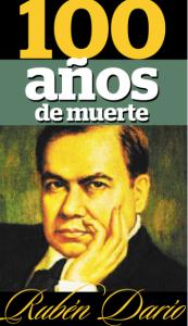 CENTENÁRIO DE MORTE DE RUBÉN DARÍO