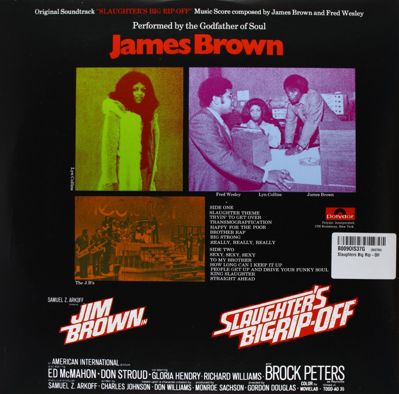 James Brown Slaughters Big Rip Off Original Motion Picture Soundtrack