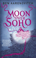 Book cover of Moon Over Soho by Ben Aaronovitch