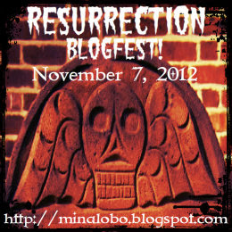 Resurrection Blogfest!