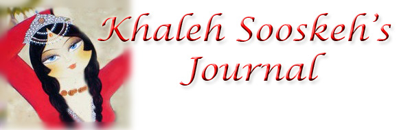 Khaleh Sooskeh's Journal