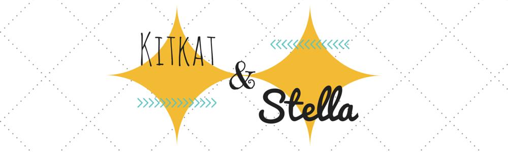 Kitkat & Stella