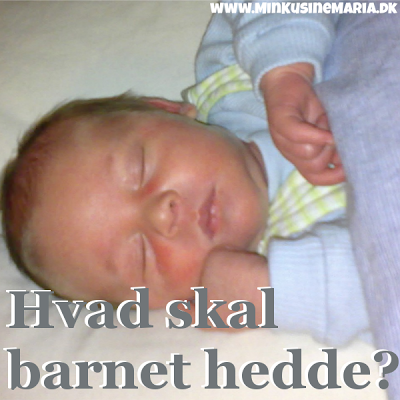 http://www.minkusinemaria.dk/2013/06/Hvad-skal-barnet-hedde-babynavne-godkendte-fornavne-gode-navne-brnenavne.html