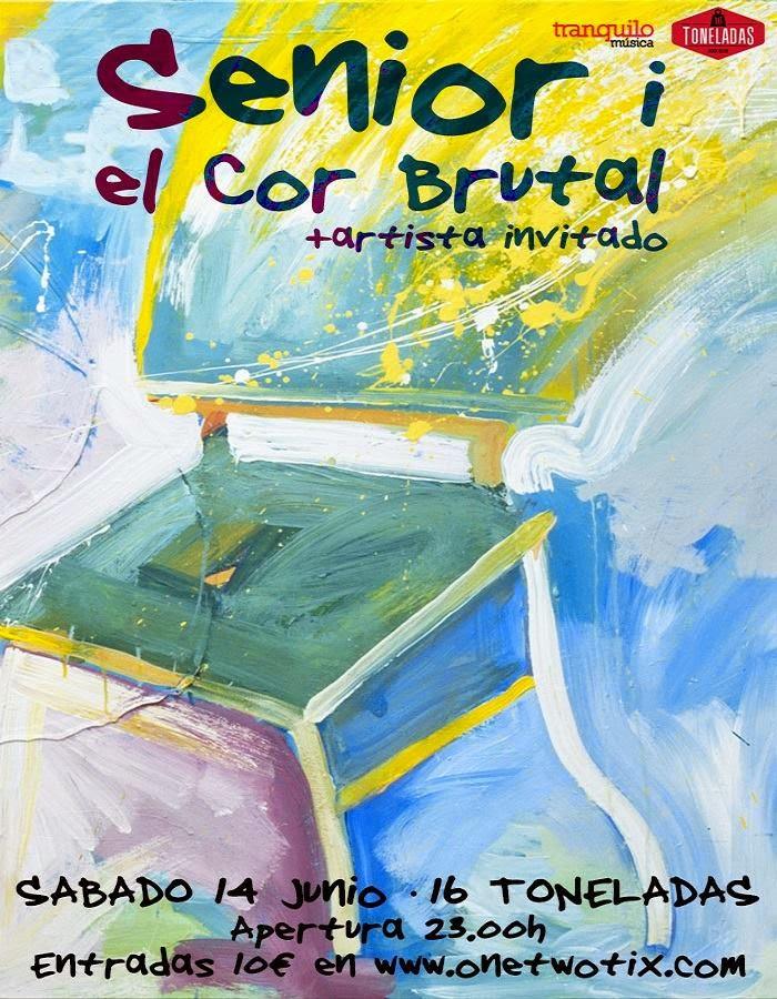 Senior i el Cor Brutal (16 Toneladas, 14-6-14)