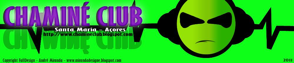 Chaminé Club