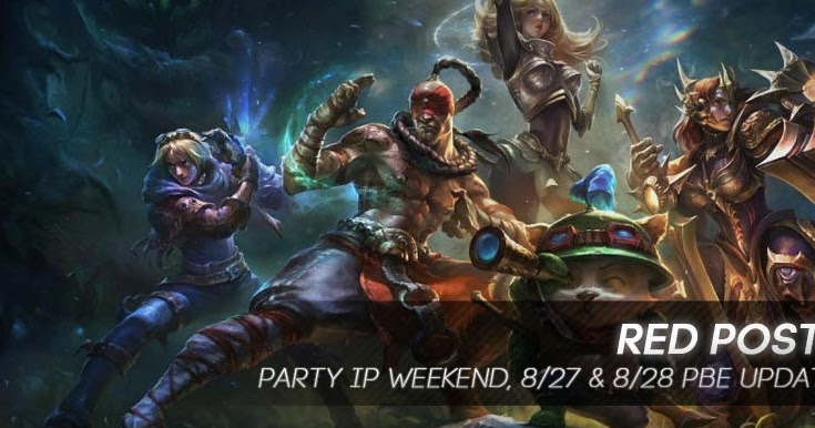 Red Post Collection: Party Ip Weekend, Player/Team Names on Scoreboard, 8/27 8/28 PBE Updates, and more!