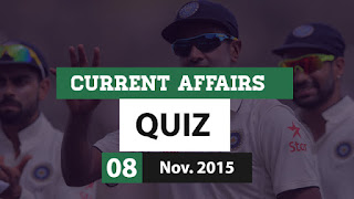 Current Affairs Quiz 8 November 2015