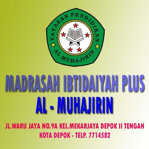 MADRASAH IBTIDAIYAH PLUS AL MUHAJIRIN