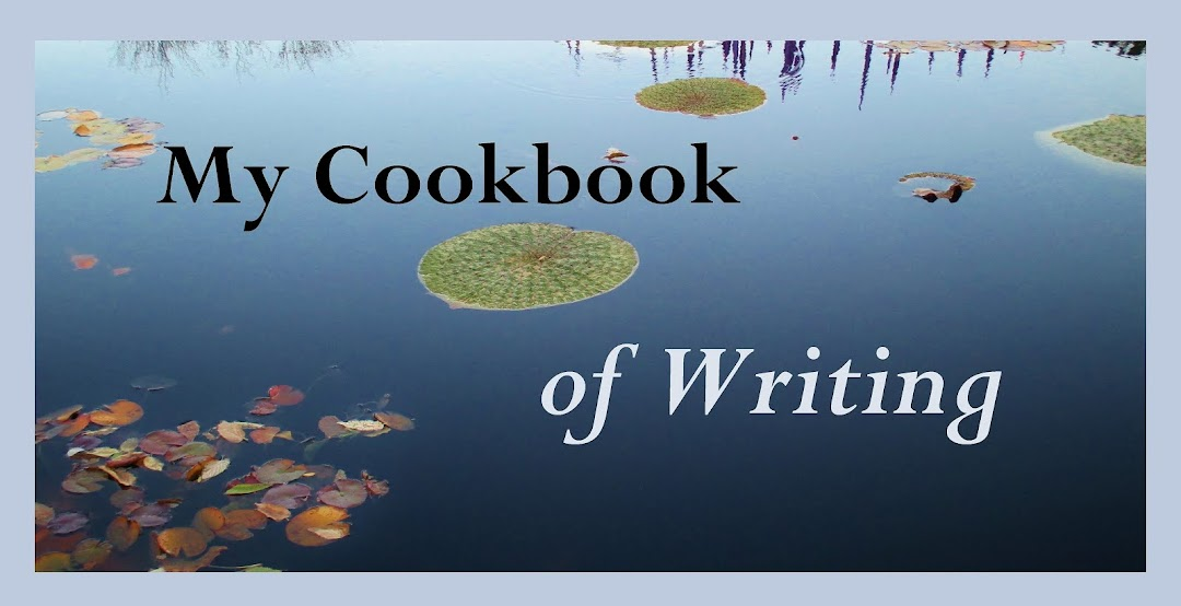 My Cookbook of Writing
