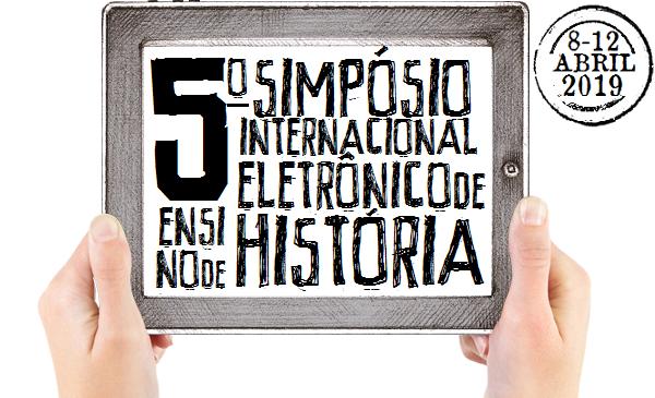 5o Simpósio Eletrônico Internacional de Ensino de História