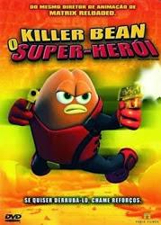 Filme Killer Bean O Super Herói Dublado AVI DVDRip