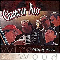 Glamour Puss - Wire & Wood / Bluesman