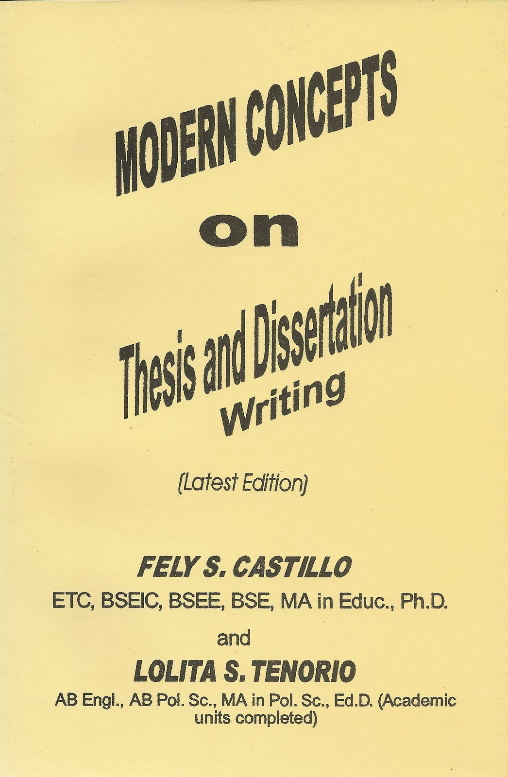 modern concepts on thesis and dissertation writing We have put together a team of expert essay writers who are highly competent in effective academic writing back to homepage modern concept modern concept.