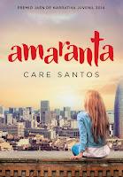 LIBRO - Amaranta  Care Santos (Montena - 13 noviembre 2014)  Literatura - Juvenil | Edición papel & ebook kindle