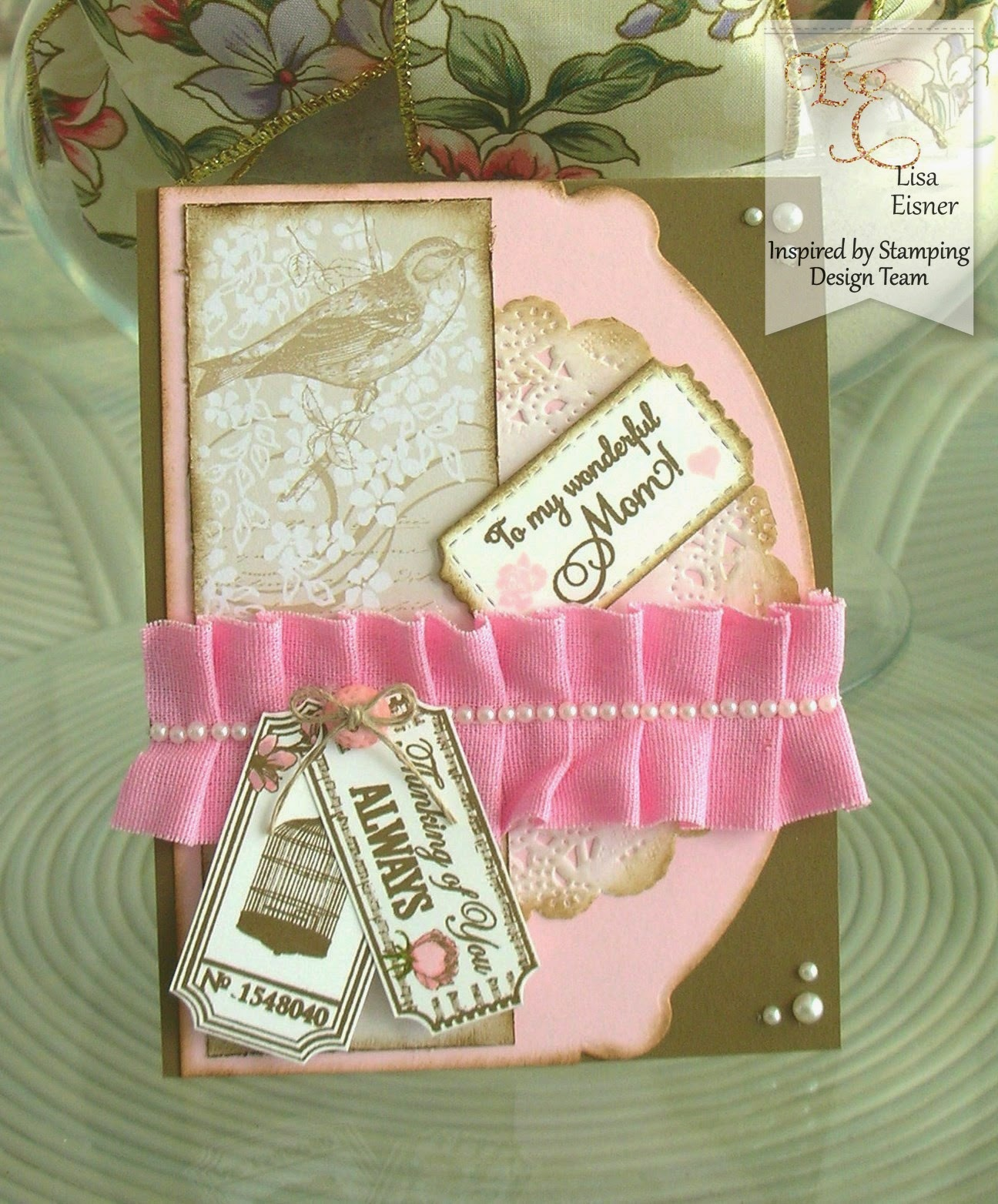 Crafting with Princess Lisa: IBS Vintage Mother\'s Day Card
