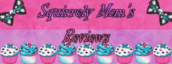 Squirrely Mom's Review
